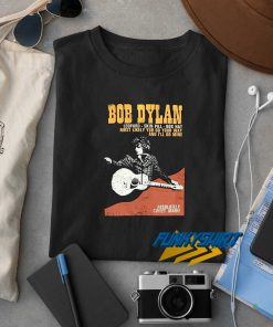 Bob Dylan Absolutely Sweet Marie t shirt