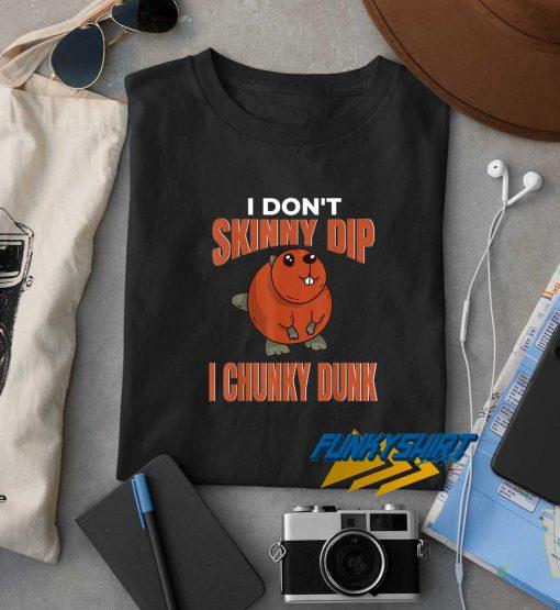 Chunky Dunk Skinny Dip t shirt