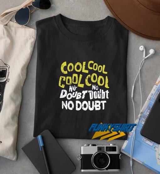 Cool No Doubt t shirt