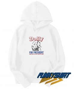 Dolly Parton For President Music Hoodie