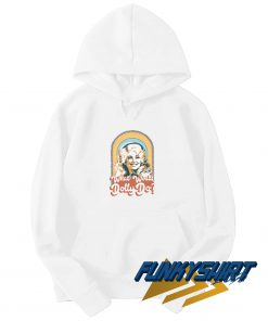 Dolly Parton What Would Dolly Do Hoodie