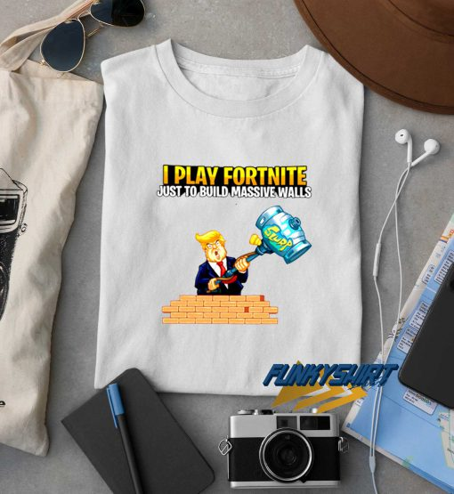 Donald Trump Play Fortnite t shirt
