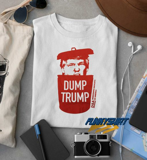 Dump Trump Dsa t shirt