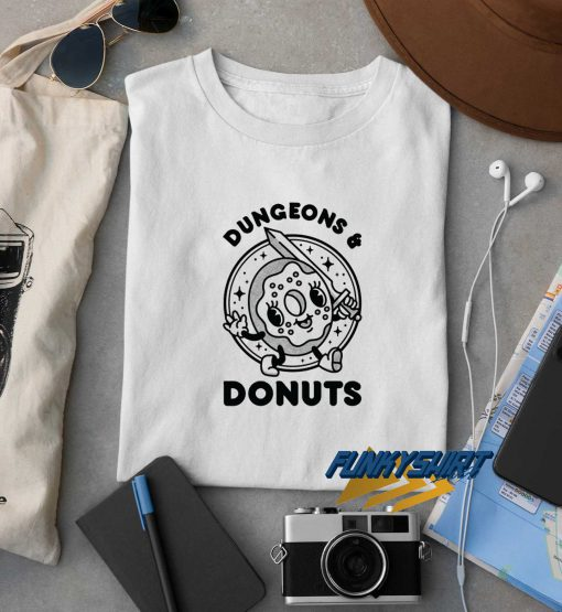 Dungeons And Donuts t shirt