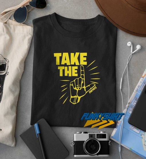 Fortnite Take The L t shirt