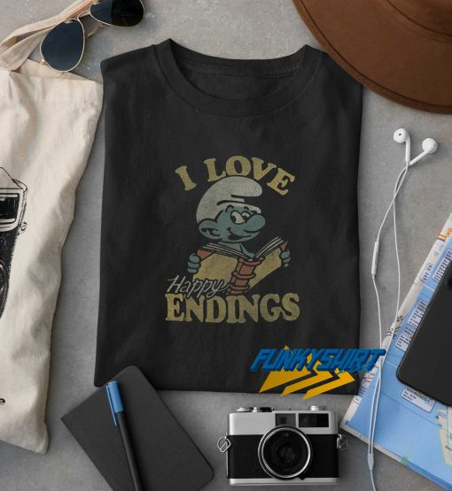 I Love Happy Ending t shirt