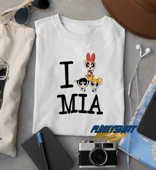 I PowerPuff Girls MIA t shirt