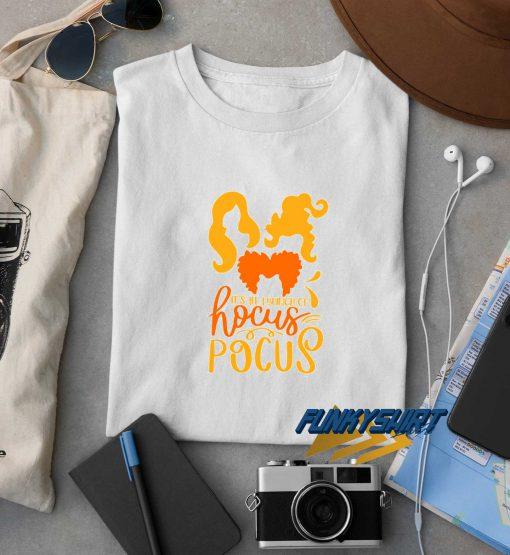 Its All A Bunch Of Hocus Pocus Halloween t shirt