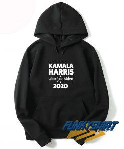 Kamala Harris also Joe Biden 2020 Hoodie
