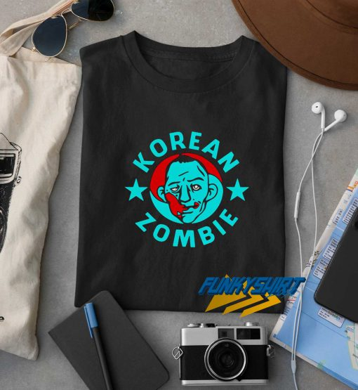 Korean Zombie Funny t shirt
