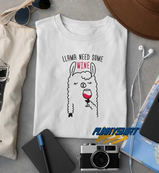 Llama Need Some Wine t shirt
