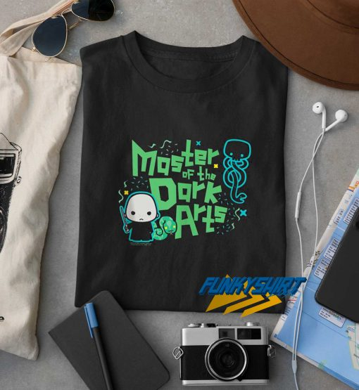 Master Of The Dark Arts t shirt