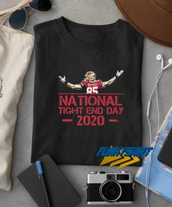 National Tight End Day 2020 t shirt