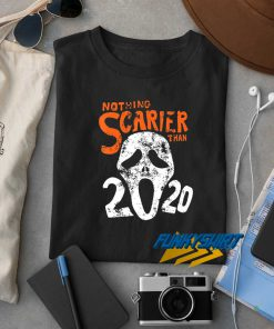Nothing Scarier Than Halloween 2020 t shirt