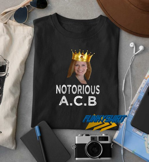 Notorious ACB New t shirt
