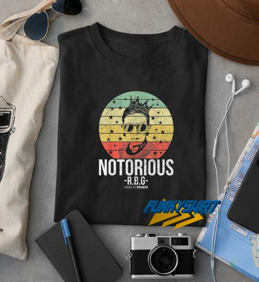 Notorious RBG Ready To Dissent t shirt