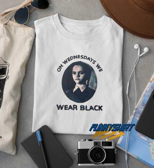 On Wednesday We Wear Black t shirt