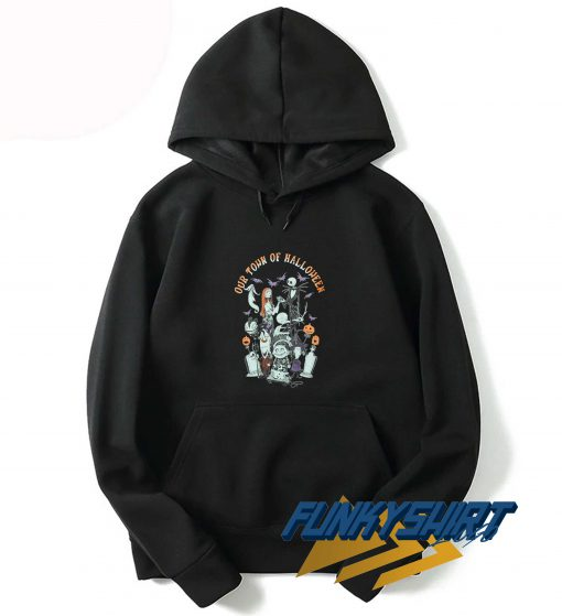 Our Town Of Halloween Hoodie