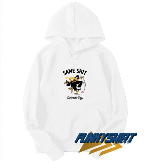 Same Shit Different Day Hoodie