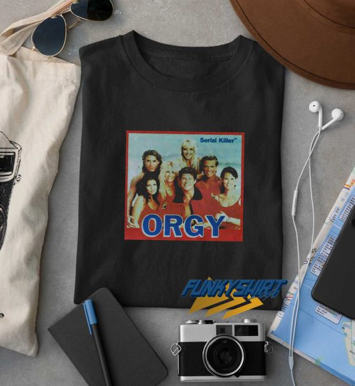 Serial Killer Orgy t shirt