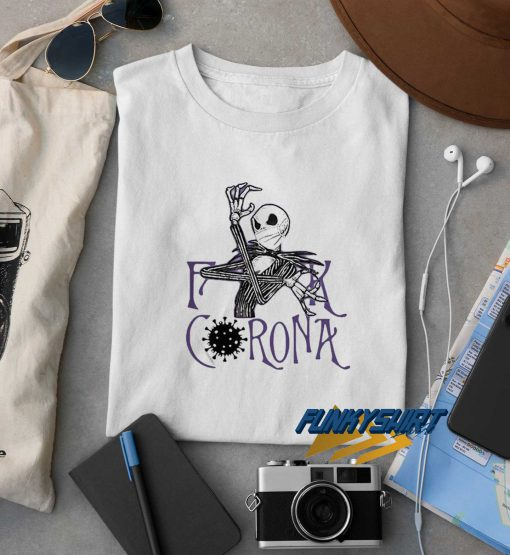 Skellington Fuck Corona t shirt