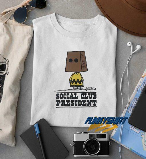 Social Club President t shirt