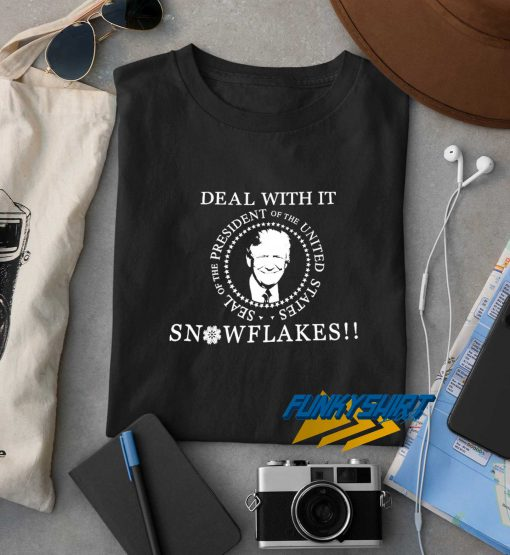 Trump Deal With It Snowflakes t shirt