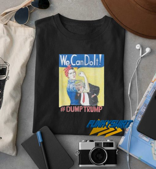 We CanDolt Dump Trump t shirt