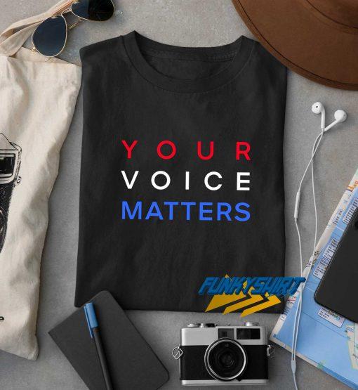 Your Voice Matters Logo t shirt
