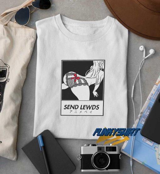 Anime Send Lewd Sexy t shirt
