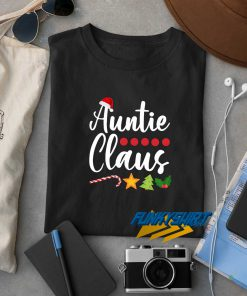 Auntie Claus Santa Hat Christmas t shirt