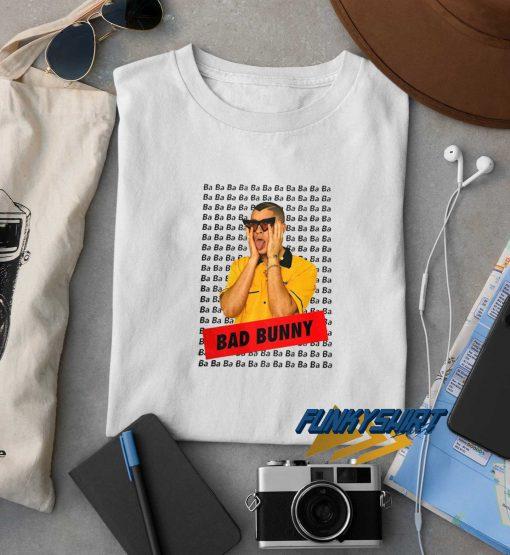 Ba Ba Ba Bad Bunny t shirt