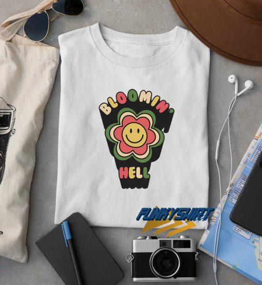 Bloomin Hell Flower t shirt