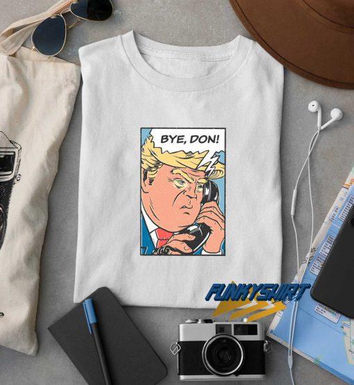 Bye Don 2020 t shirt