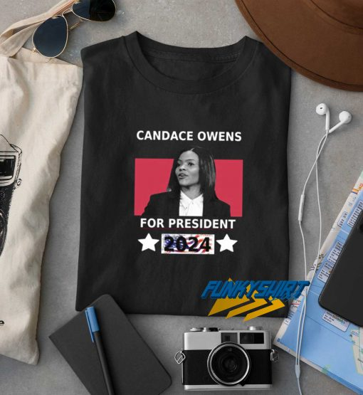 Candace Owens For President 2024 t shirt
