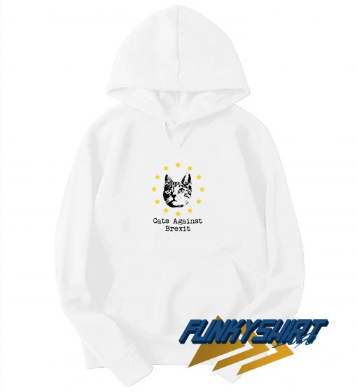 Cats Against Brexit Funny Hoodie