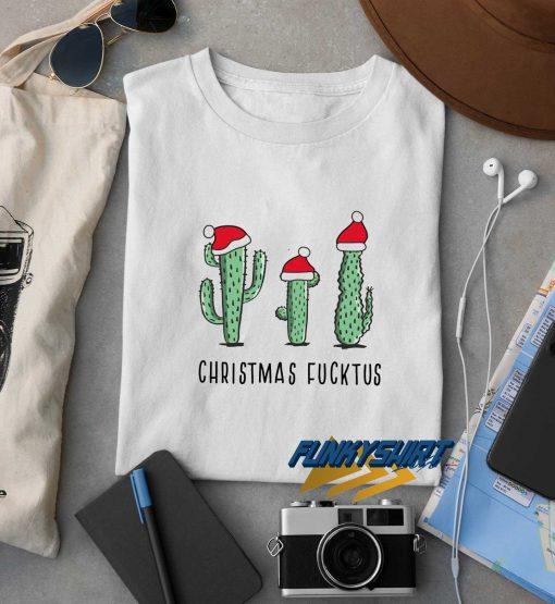 Christmas Fucktus t shirt