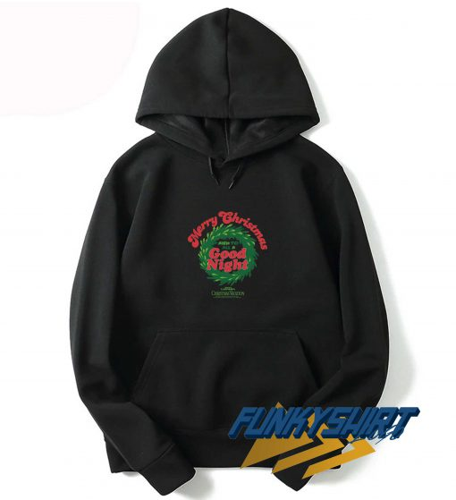 Christmas Vacation To All A Good Night Hoodie