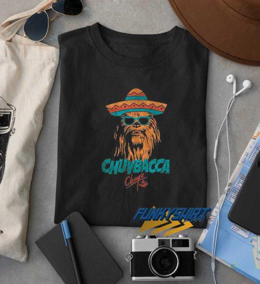 Chuybacca Chuys t shirt