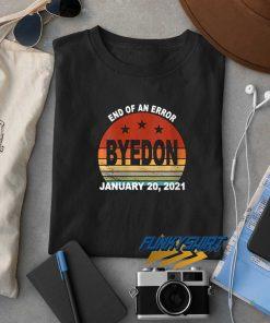 End Of An Error January t shirt