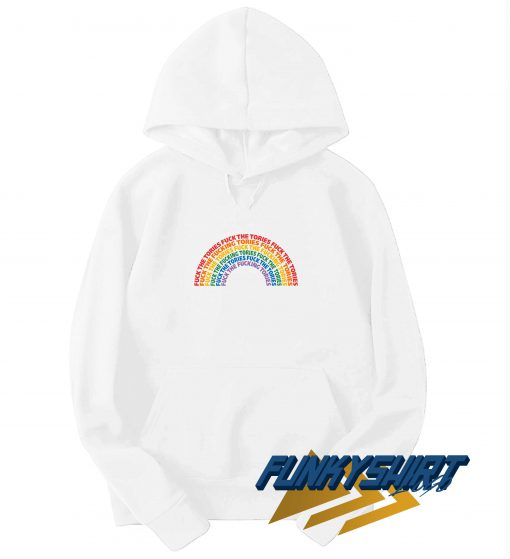 Fuck The Tories Rainbow Hoodie