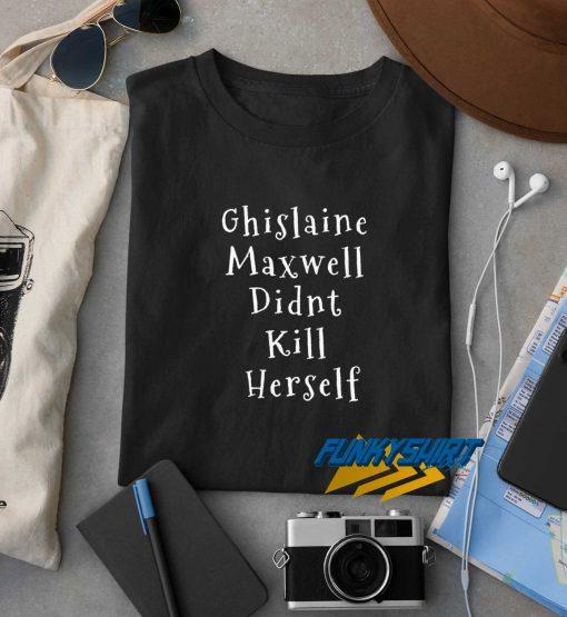Ghislaine Maxwell Letter t shirt