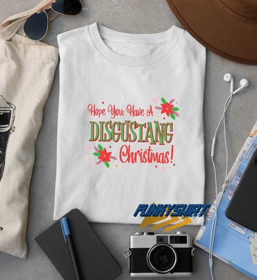 Have A Disgustang Christmas t shirt