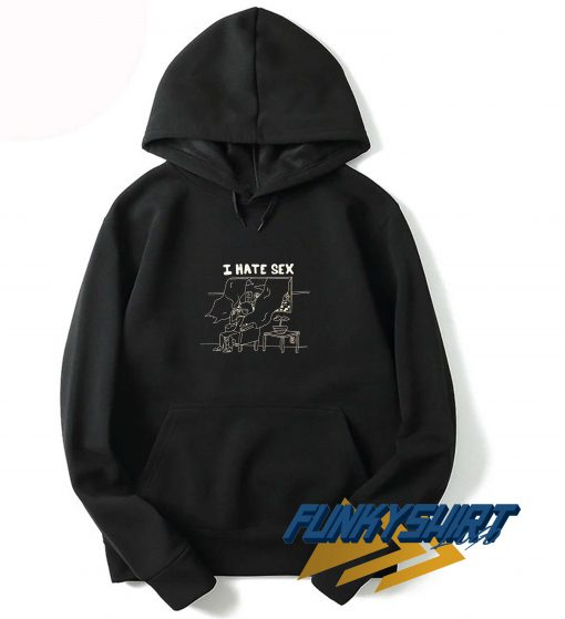 I Hate Sex Outline Hoodie