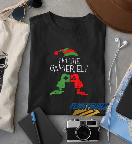 Im The Gamer Elf Christmas t shirt