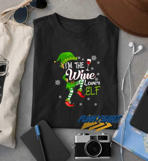 Im The Wine Lover Elf Christmas t shirt
