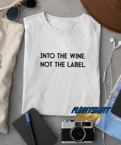 Into The Wine Letter t shirt