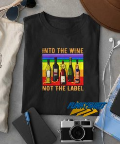 Into The Wine Vintage t shirt