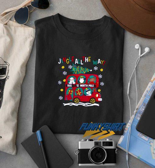Jingle My Bells Bus Christmas t shirt