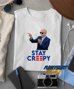 Joe Biden Stay Creepy t shirt